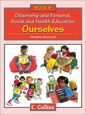 Big Book B: Ourselves - Collins Citizenship and PSHE (Paperback)