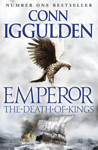 The Death of Kings - Emperor Series 2 (Paperback)