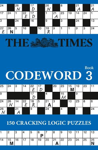 The Times Codeword 3: 150 Cracking Logic Puzzles (Paperback)