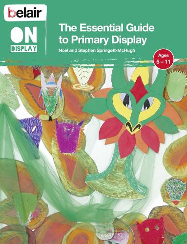 The Essential Guide to Primary Display - Belair On Display (Paperback)