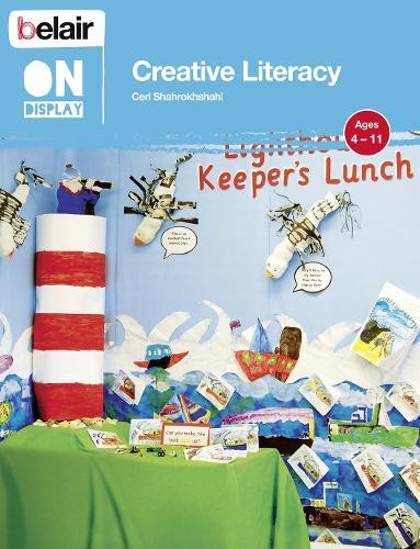 Creative Literacy - Belair On Display (Paperback)