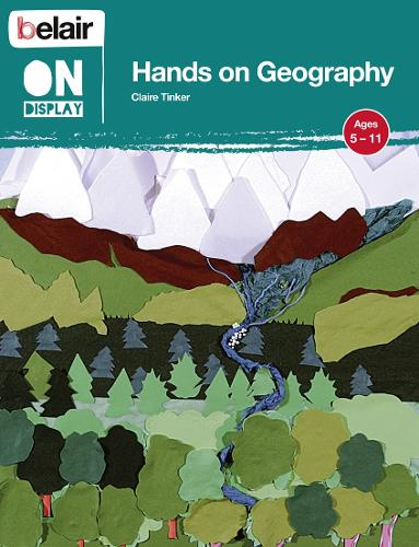 Hands on Geography - Belair On Display (Paperback)