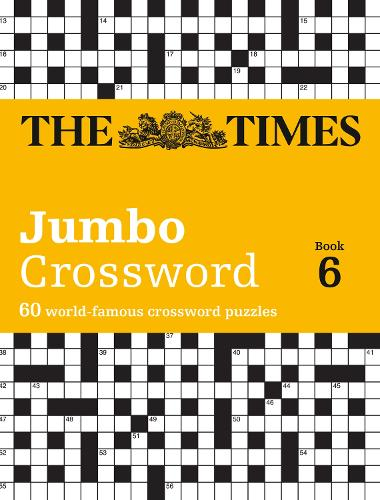 Times 2 Jumbo Crossword 6: 60 World-Famous Crossword Puzzles (Paperback)
