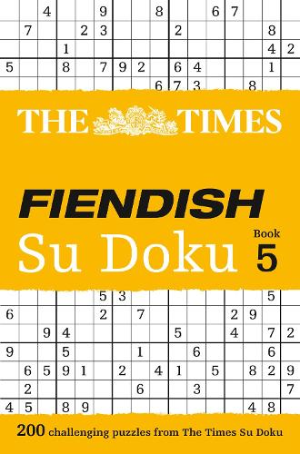 The Times Fiendish Su Doku Book 5: 200 Challenging Puzzles from the Times - The Times Su Doku (Paperback)