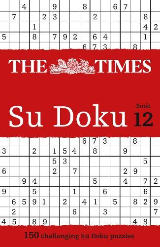 The Times Su Doku Book 12: 150 Original Puzzles (Paperback)