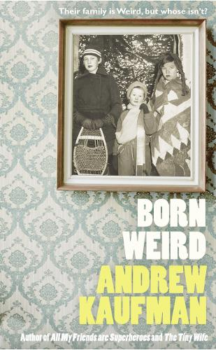 Born Weird (Hardback)