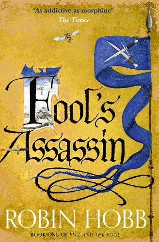 Fool's Assassin - Fitz and the Fool 1 (Paperback)
