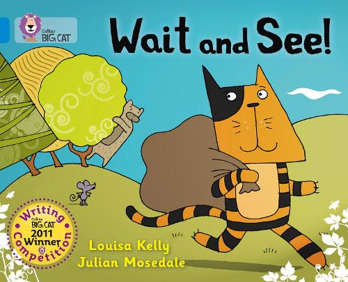 Wait and See!: Band 04/Blue - Collins Big Cat (Paperback)