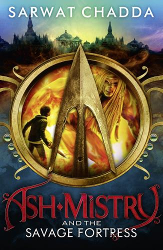 Ash Mistry and the Savage Fortress - The Ash Mistry Chronicles Book 1 (Paperback)