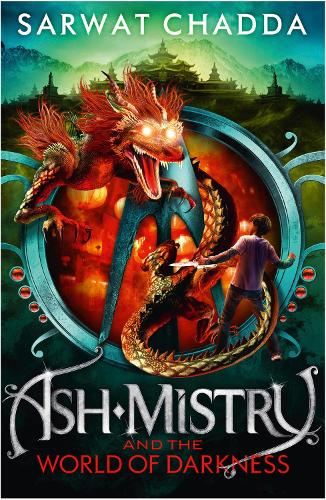 Ash Mistry and the World of Darkness - The Ash Mistry Chronicles Book 3 (Paperback)
