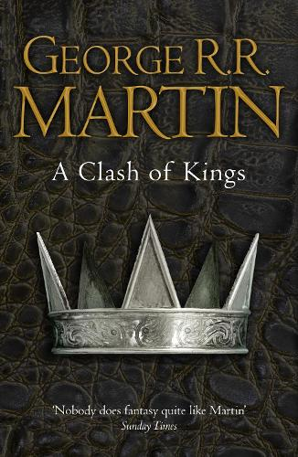 A Clash of Kings (Reissue) - A Song of Ice and Fire 2 (Paperback)