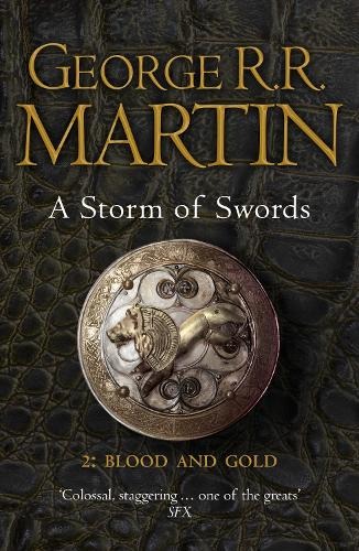 A Storm of Swords: Part 2 Blood and Gold (Reissue) - A Song of Ice and Fire Book 3 (Paperback)