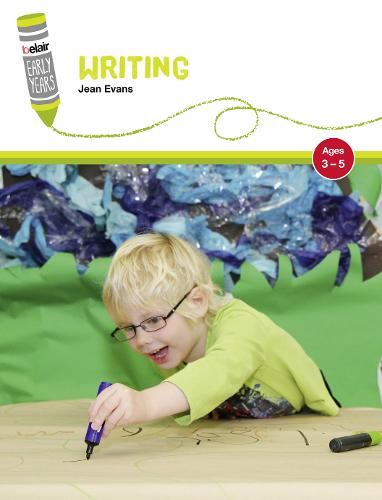 Writing: Ages 3-5 - Belair: Early Years (Paperback)