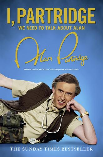 I, Partridge: We Need To Talk About Alan (Paperback)