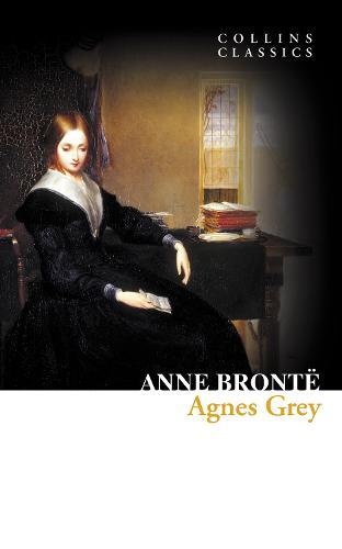 Agnes Grey - Collins Classics (Paperback)