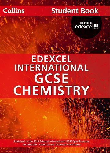 Edexcel International GCSE Chemistry Student Book - Collins Edexcel International GCSE (Paperback)
