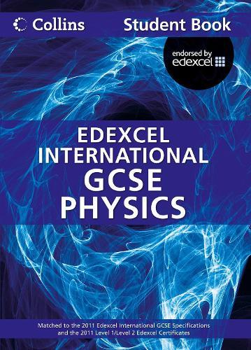 Edexcel International GCSE Physics Student Book - Collins Edexcel International GCSE (Paperback)