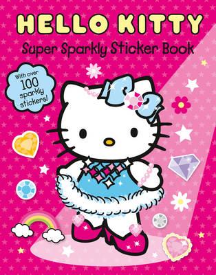 Hello Kitty Super Sparkly Sticker Book - Hello Kitty (Paperback)