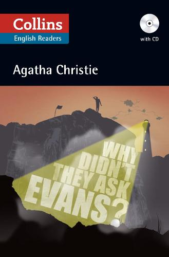 Why Didn't They Ask Evans?: Level 5, B2+ - Collins Agatha Christie ELT Readers (Paperback)