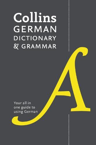 Collins German Dictionary and Grammar: 112,000 Translations Plus Grammar Tips (Paperback)