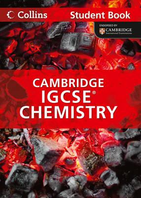 International GCSE - Chemistry : Cambridge IGCSE: Student Book (Paperback)
