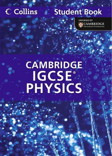 Cambridge IGCSE (TM) Physics Student's Book - Collins Cambridge IGCSE (TM) (Paperback)