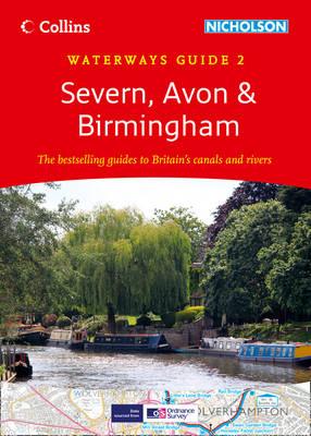 Severn, Avon & Birmingham - Collins Nicholson Waterways Guides 2 (Spiral bound)