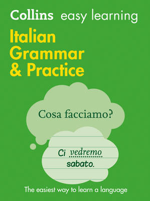 Easy Learning Italian Grammar and Practice - Collins Easy Learning Italian (Paperback)
