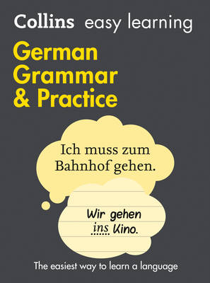 Collins Easy Learning German Grammar and Practice - Easy Learning 01 (Paperback)