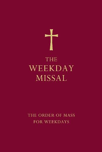The Weekday Missal (Red edition): The New Translation of the Order of Mass for Weekdays (Hardback)
