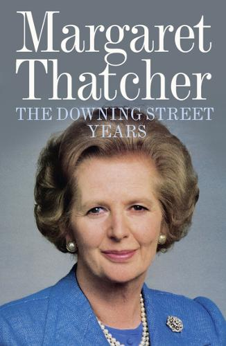 The Downing Street Years (Paperback)