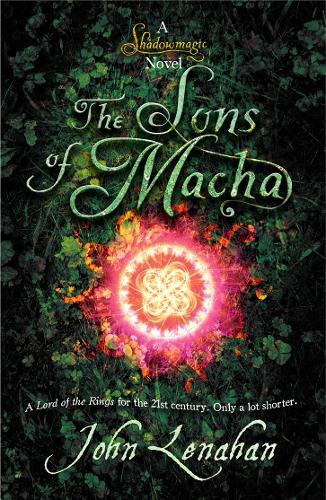 Sons of Macha - Shadowmagic 3 (Paperback)