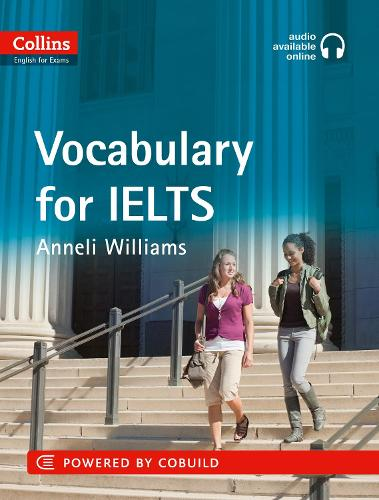 IELTS Vocabulary IELTS 5-6+ (B1+): With Answers and Audio - Collins English for IELTS (Paperback)