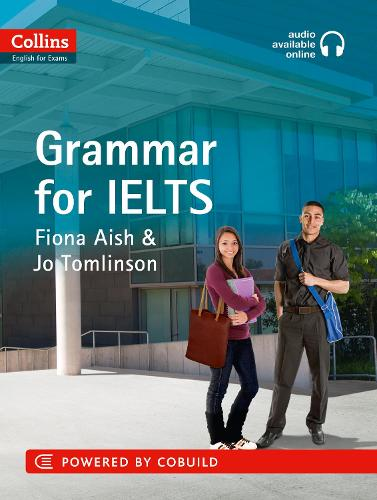 IELTS Grammar IELTS 5-6+ (B1+): With Answers and Audio - Collins English for IELTS (Paperback)