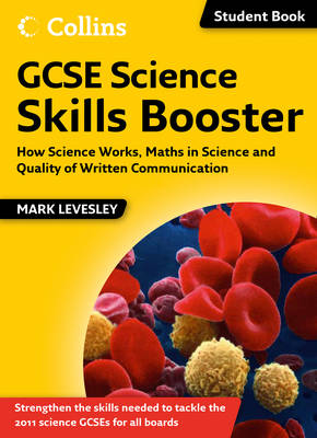 GCSE Science Skills Booster: How Science Works, Maths in Science and Quality of Written Communication - Science Skills (Paperback)