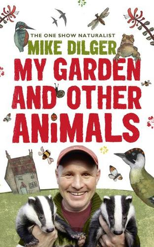 My Garden and Other Animals (Paperback)