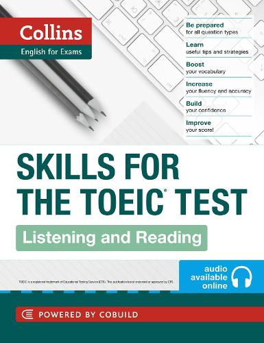 TOEIC Listening and Reading Skills: Toeic 750+ (B1+) - Collins English for the TOEIC Test (Paperback)