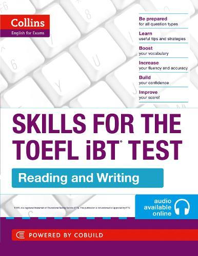 TOEFL Reading and Writing Skills: TOEFL Ibt 100+ (B1+) - Collins English for the TOEFL Test (Paperback)