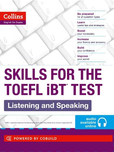 TOEFL Listening and Speaking Skills: TOEFL Ibt 100+ (B1+) - Collins English for the TOEFL Test (Paperback)
