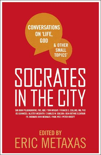 Socrates in the City: Conversations on Life, God and Other Small Topics (Paperback)
