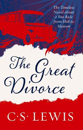 The Great Divorce - C. S. Lewis Signature Classic (Paperback)