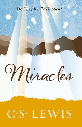 Miracles - C. S. Lewis Signature Classic (Paperback)