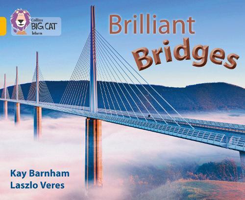 Brilliant Bridges: Band 09/Gold - Collins Big Cat (Paperback)