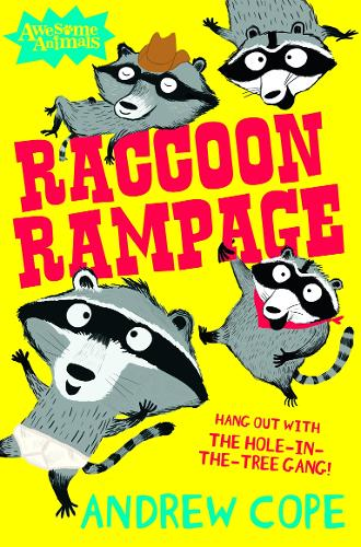 Raccoon Rampage - Awesome Animals (Paperback)