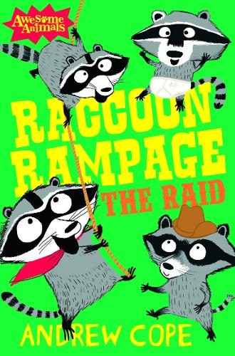 Raccoon Rampage - The Raid - Awesome Animals (Paperback)