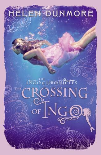 The Crossing of Ingo - The Ingo Chronicles 4 (Paperback)