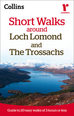 Ramblers Short Walks Around Loch Lomond and the Trossachs (Paperback)