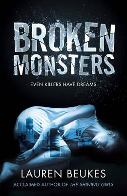 Broken Monsters (Hardback)