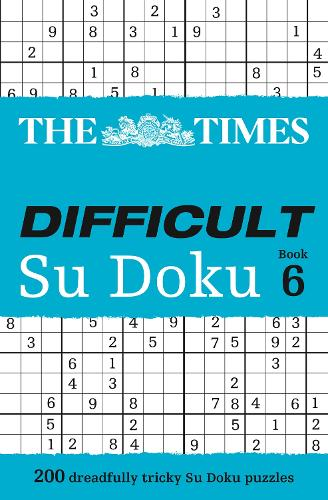 The Times Difficult Su Doku Book 6: 200 Challenging Puzzles from the Times - The Times Su Doku (Paperback)