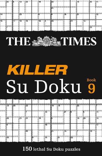 The Times Killer Su Doku Book 9: 150 Lethal Su Doku Puzzles (Paperback)